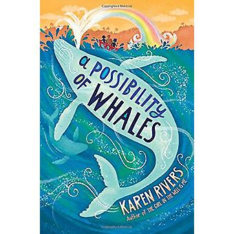 A Possibility of Whales by Karen Rivers - 9781616207236 Book