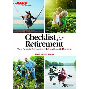 Get the Most Out of Retirement - Checklist for Happiness - Health - Pu