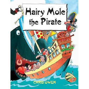 Harige Mole de piraat - v. 7 door Christopher Owen - 9781841675626 boek