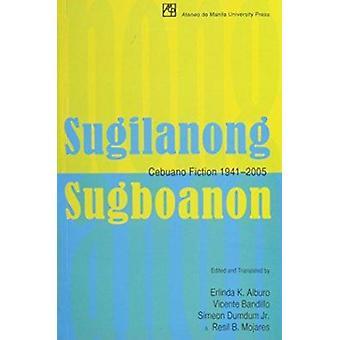 Sugilanong Sugboanon by Erlinda K. Alburo - Vicente Bandillo - Simeon