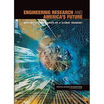 Futuro dell'America e di ricerca di ingegneria: affrontare le sfide di un'economia globale