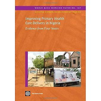 Verbetering van de primaire gezondheidszorg levering in Nigeria: bewijs van vier staten