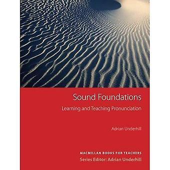 Solides Fundament: Lernen und Lehren Aussprache (2. Auflage): englische Aussprache