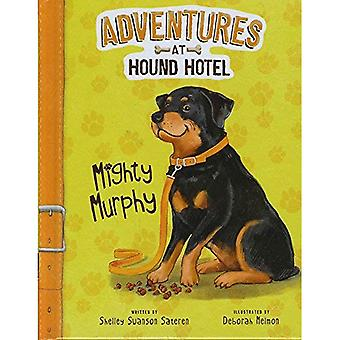 Mächtige Murphy (Adventures in Hound Hotel)
