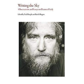Skriva himlen: observationer och essäer om Dermot Healy (irländsk litteratur)