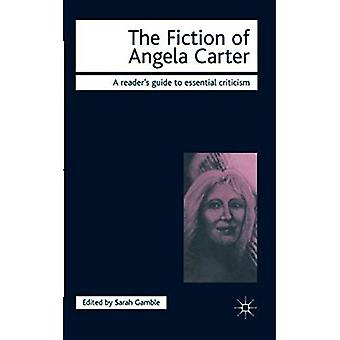 The Fiction of Angela Carter (Icon Reader's Guides to Essential Criticism)