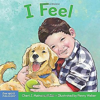 I Feel: A book about recognizing and understanding emotions (Learning about Me & You) [Board book]