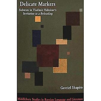 Gevoelige Markers: Subtexts in Vladimir Nabokov's uitnodiging tot een onthoofding / Gavriel Shapiro. (Middlebury Studies...