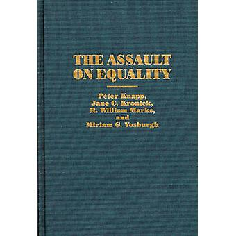 The Assault on Equality by Kronick & Jane C.