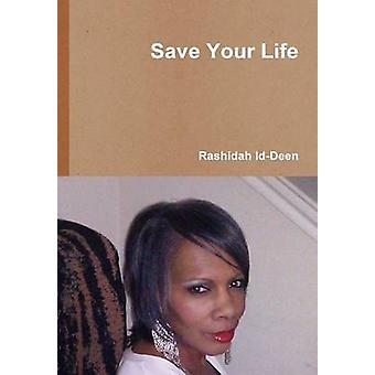 Save Your Life by IdDeen & Rashidah