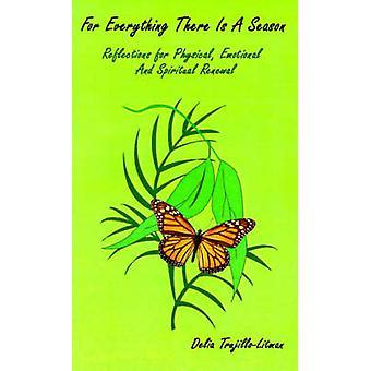 Para todo lo que es una temporada de reflexiones para física emocional y renovación espiritual por TrujilloLitman y Delia