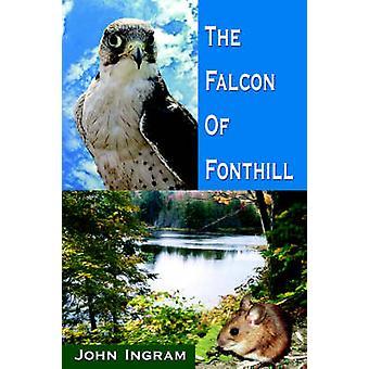 The Falcon of Fonthill by Ingram & John