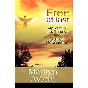Free At Last by Avient & Marilyn