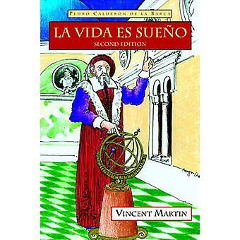 La Vida Es Sueno 2e Ed. door Calderon de La Barca & Pedro