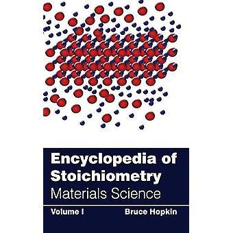 Enzyklopädie der Stöchiometrie Volumen ich Materialwissenschaft von Hopkin & Bruce