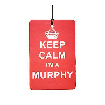 Keep Calm ik ben een Murphy-luchtverfrisser