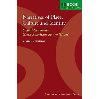 Narratives of Place Culture and Identity by Christou & Anastasia