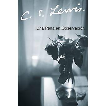 Una Pena En Observacion by C S Lewis - 9780061140075 Book