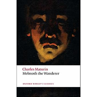 Melmoth the Wanderer by Charles Robert Maturin - Douglas Grant - 9780