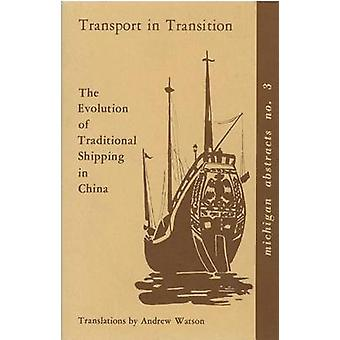 Transport in Transition - The Evolution of Traditional Shipping in Chi