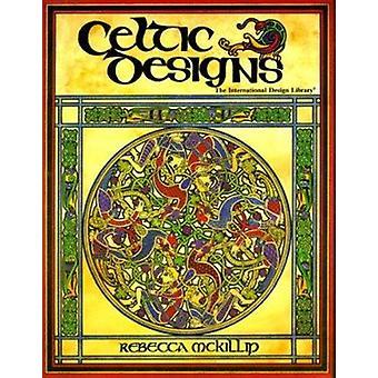 The Celtic Designs by Rebecca McKillip - 9780916144753 Book