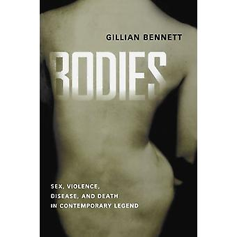 Bodies - Sex - Violence - Disease - and Death in Contemporary Legend b