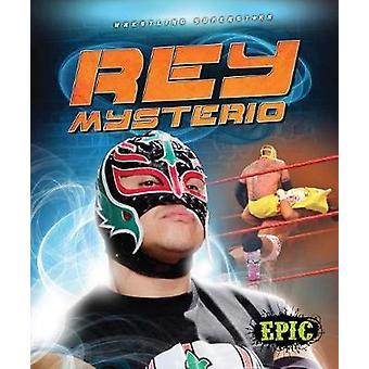 Rey Mysterio by Blake Markegard - 9781618912398 Book