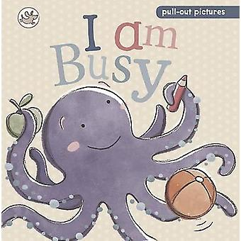 I am Busy - A pull-the-tab slide and see board book - 9781472306906 Bo
