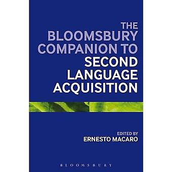 The Bloomsbury Companion to Second Language Acquisition door Ernesto Ma