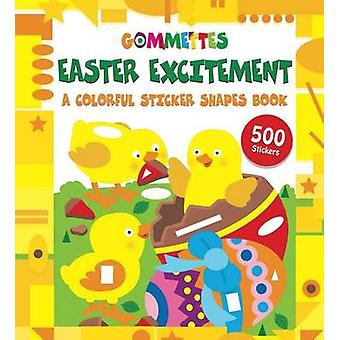 Easter Excitement - A Colorful Sticker Shapes Book by Little Bee Books