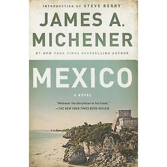 Mexico by James A Michener - Steve Berry - 9780812986716 Book
