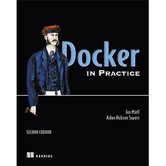 Docker in Practice Second Edition par Aiden Hobson Sayers