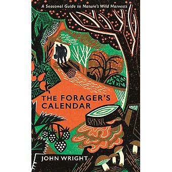 Calendrier des foragers par John Wright