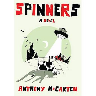 Spinnare av Anthony McCarten