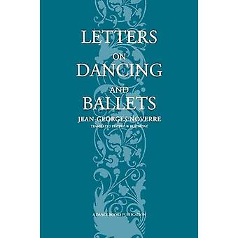 Letters on Dancing and Ballets by Noverre & JeanGeorges