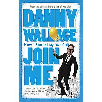 Join Me by Wallace & Danny