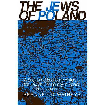 The Jews of Poland by Weinryb & Bernard D.