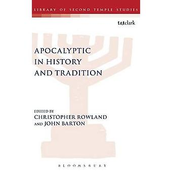 Apocalyptic in History and Tradition by Schugurensky & Daniel