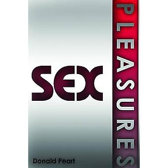 Sex Pleasures by Peart & Donald