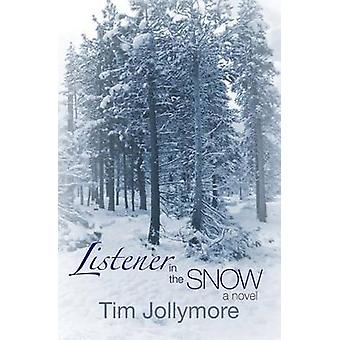 Listener in the Snow by Jollymore & Tim
