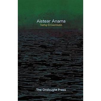 Aistear Anama by O. Caoinlea in & Tadhg