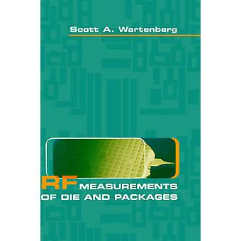 RF Measurements of Die and Packages by Wartenberg & Scott & A.
