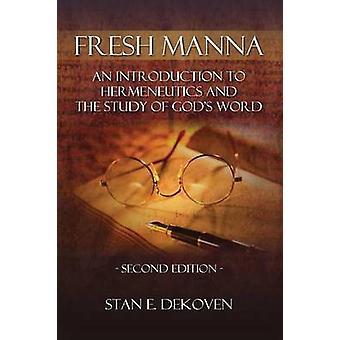 Fresh Manna by Dekoven & Stan