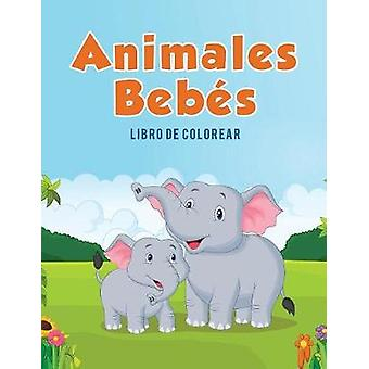 Animales Bebs Libro de colorear by Kids & Coloring Pages for