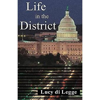 Life in the District by Di Legge & Lucy