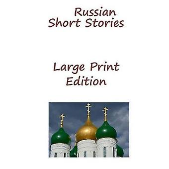 Russian Short Stories Large Print Edition by Dostoyevsky & Fyodor Mikhailovich