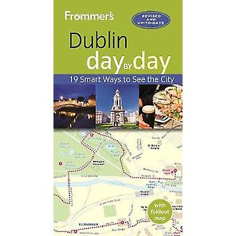 Frommers Dublin day by day by Jewers & Jack