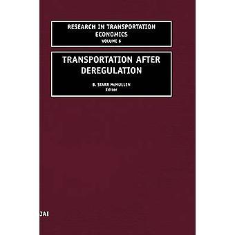 Transportation After Deregulation - Volume 6 by B. Starr McMullen - 97