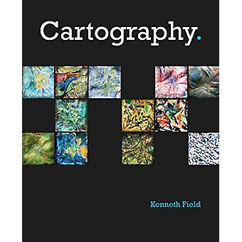 Cartography. by Kenneth Field - 9781589485020 Book