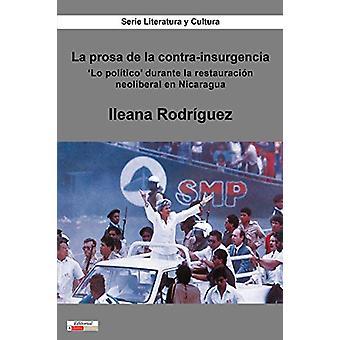 La prosa de la contra-insurgencia - 'Lo politico' durante la restaurac
